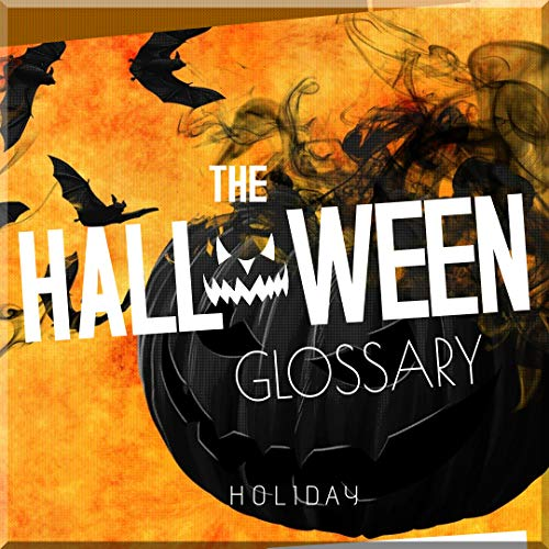 The Halloween Glossary (English Edition)