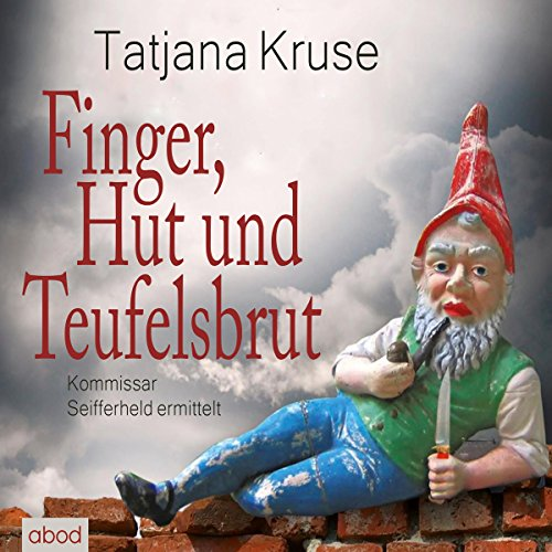 Finger, Hut und Teufelsbrut audiobook cover art