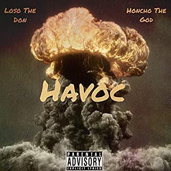 Havoc (feat. Honcho the God)