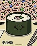 Cute Sushi Notebook: Sushi Journal: kawaii sushi notebook, sushi book, sushi gifts for women, sushi kids gift, sushi gifts for kids, sushi birthday party, sushi graduation gift for sushi lover