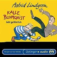 Kalle Blomquist Lebt Gefaehrlic