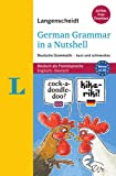 Langenscheidt German Grammar in a Nutshell: Deutsche Grammatik - kurz und schmerzlos