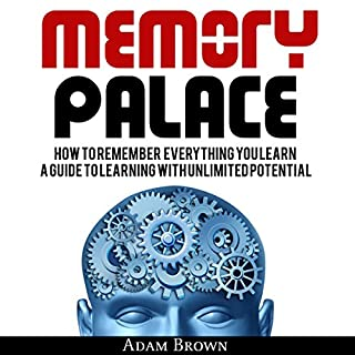 Memory Palace: How to Remember Everything You Learn audiobook cover art