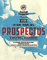 Miami Marlins 2020: A Baseball Companion