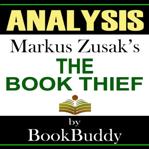 The Book Thief: by Markus Zusak -- Analysis audiobook cover art