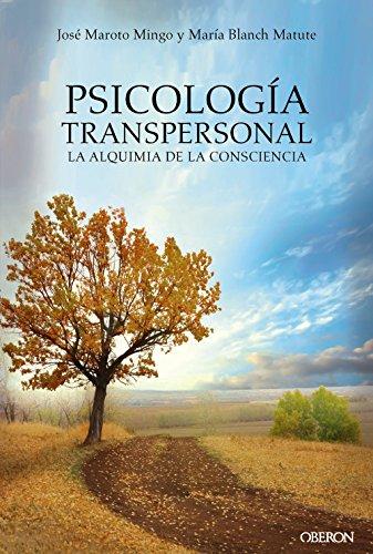 Psicología transpersonal. La alquimia de la consciencia (Libros Singulares)