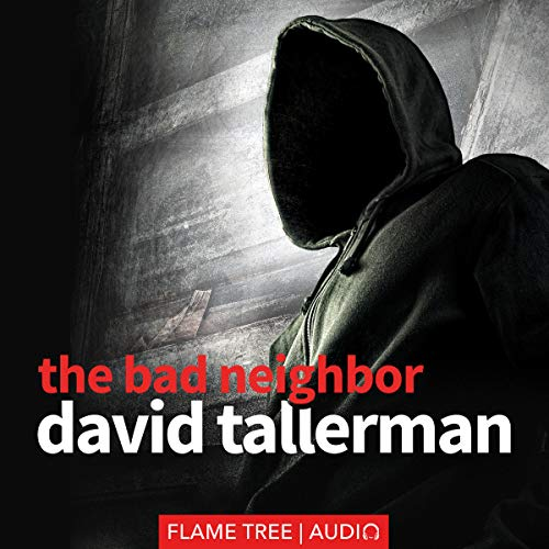 The Bad Neighbor audiobook cover art
