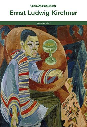 Ernst Ludwig Kirchner (PAROLES D'ARTISTE)