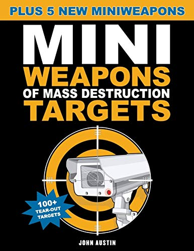 Mini Weapons of Mass Destruction Targets: 100+ Tear-Out Targets, Plus 5 New Mini Weapons: 3