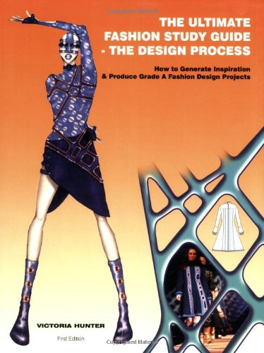 The Ultimate Fashion Study Guide  The Design Process--Book