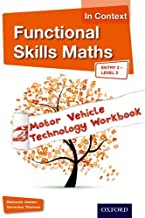 Functional Skills Maths In Context Motor Vehicle Technology Workbook Entry 3 - Level 2 (Functional Skills English in Context)