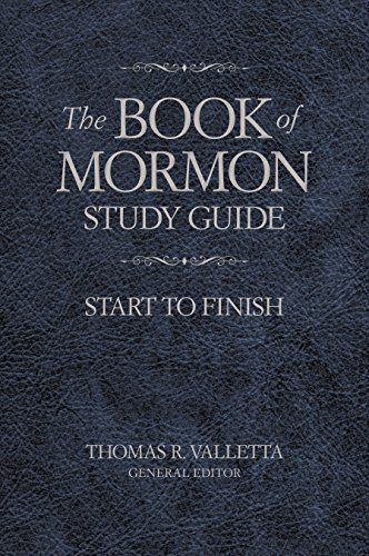 The Book of Mormon Study Guide: Start to Finish by Thomas R. Valletta (2015-11-30) -  Deseret Book Company
