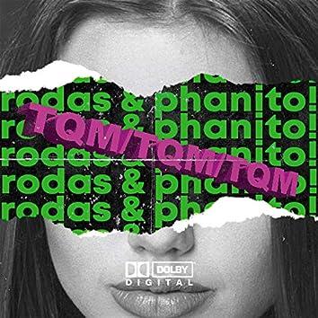 TQM (feat. Phanito)