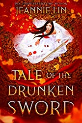 Tale of the Drunken Sword by Jeannie Lin Book Cover. [Description: Alt-text for cover: Book cover for Tale of the Drunken Sword by Jeannie Lin. Asian woman in white dress sitting with sword beside her surrounded by red autumn leaves.]