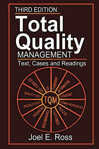 Compare Textbook Prices for Total Quality Management 3 Edition ISBN 9781574442663 by Ross, Joel E.