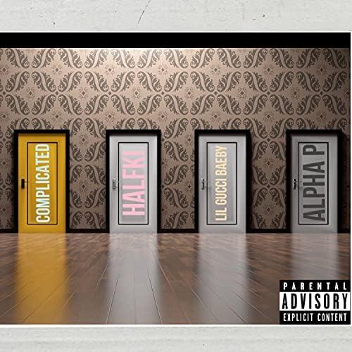 Alpha P feat. HalfKi & Lil Gucci Baebi