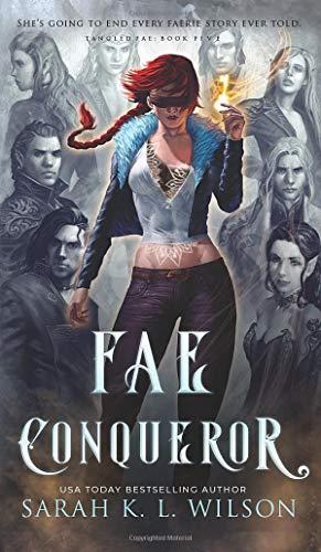 Fae Conqueror (5) (Tangled Fae)