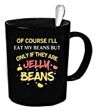 Jelly beans Coffee Mug - 11 oz. Jelly beans funny gift.