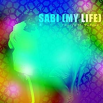 Sabi (My Life) [feat. TuFour]