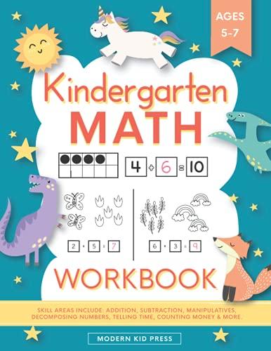 Kindergarten Math Workbook: Kindergarten and 1st Grade Workbook Age 5-7 |...