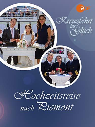 Kreuzfahrt ins Glück - Hochzeitsreise ins Piemont