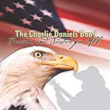 Songtexte von The Charlie Daniels Band - Freedom and Justice for All