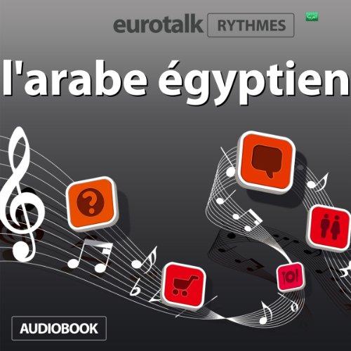 EuroTalk Rhythmes l'arabe égyptien audiobook cover art