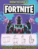 How To Draw Fortnite: Learn How to Draw Your Favourite Fornite Characters. Inside You Will Find: Characters, Weapons, Vehicles And More From The World Of Fortnite