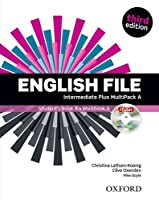 English File third edition: Intermediate Plus: MultiPACK A: The best way to get your students talking
