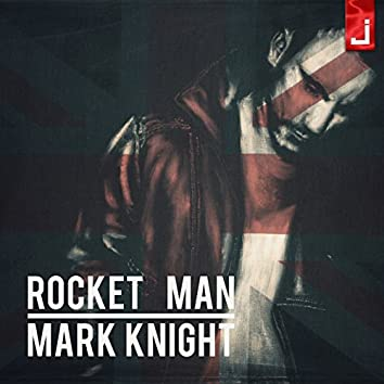 Rocket Man (feat. Cevin Fisher)