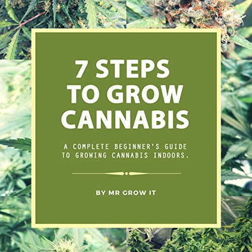 7 Steps to Grow Cannabis audiobook cover art