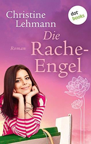 Die Rache-Engel: Roman