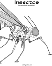 Insectos libro para colorear para adultos 2 (Volume 2) (Spanish Edition)