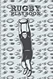 Rugby Playbook: For Taking Down, The Ultimate Blank Field Diagrams Playbook For Men, Women, And Children Lovers & Fans Of American Football/Rugby. Birthday Present for Rugby Fans in the United States