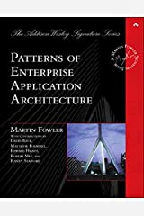 Patterns of Enterprise Application Architecture (Addison-Wesley Signature Series (Fowler)) Kindle Edition