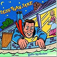 Hello Rockview by Less Than Jake (1998-10-06)