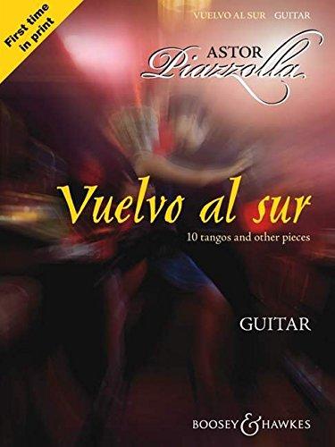 Vuelvo al sur: 10 Tangos und andere Stücke. Gitarre.