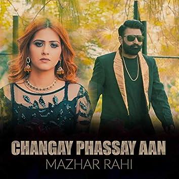 Changay Phassay Aan