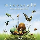 Minuscule - Album illustré - Deux histoires en folie