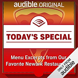 Menu Excerpts from Our Favorite Newark Restaurants                   By:                                                                                                                                 Various                               Narrated by:                                                                                                                                 Victor Bevine,                                                                                        Nick Podehl,                                                                                        Eric Michael Summerer,                   and others                 Length: 10 mins     840 ratings     Overall 4.0