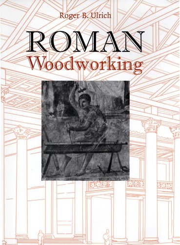 Roman Woodworking (English Edition)