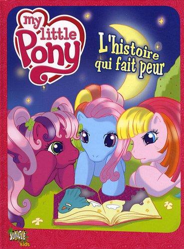 My little Pony 6-8 ans, Tome 2 : L'histoire qui fait peur