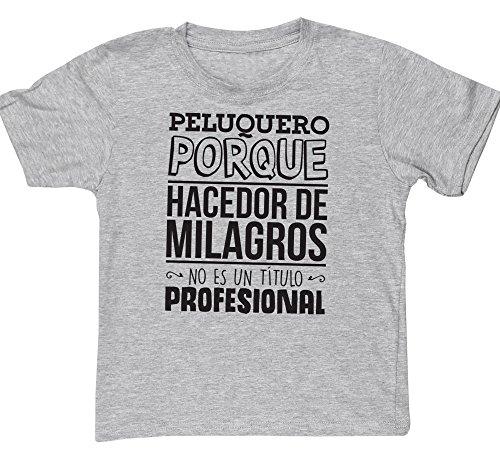 HippoWarehouse Peluquero Porque Hacedor de Milagros No Es Un Título Profesional camiseta manga corta niños niñas unisex