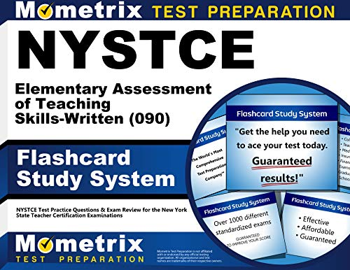 Nystce Elementary Assessment Of Teaching Skills Written 090 Flashcard Study System Nystce Test Practice Questions