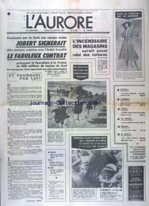 AURORE (L') [No 9146] du 28/01/1974 - JOBERT SIGNERAIT LE FABULEUX CONTRAT POUR 800 MILLIONS DE TONNNES DE BRUT - CHEZ LES COUTURIERS - CES EPOUVANTAILS DANS LE SINAI - DES SOLDATS ISRAELIENS DESENGAGES - REPRISE DU TRAVAIL A MERLEBACH - ACCORD EN VUE CHEZ LIP - TUERIE A REIMS - BREJNEV VA VOIR CASTRO A CUBA - LE PROCES DES CIVILES FONCIERES - LES SPORTS - COURSES - FOOT - SKI - BOXE
