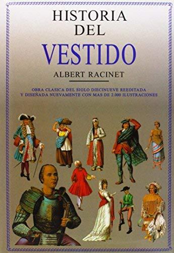 Historia del Vestido by Albert Racinet(1997-09-09)