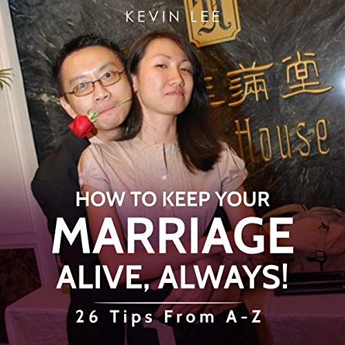 How to Keep Your Marriage Alive, Always! Titelbild