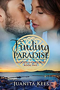 Finding Paradise (The Gods of Oakleigh Book 1) by [Juanita Kees]