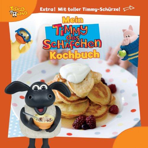 Mein Timmy das Schäfchen Kochbuch