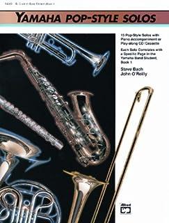 Yamaha Pop Style Solos 1–Arreglados para saxofón alto [de la fragancia/Alemán] Compositor: Bach Steve + o 'Reilly John